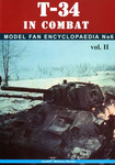 T-34 in combat - Model fan encyclopaedia No 6 Vol. II